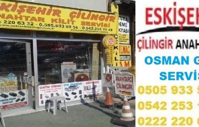 eskişehir çilingir osman gazi telefonu
